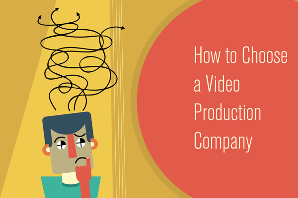 How to Choose a Video Production Company