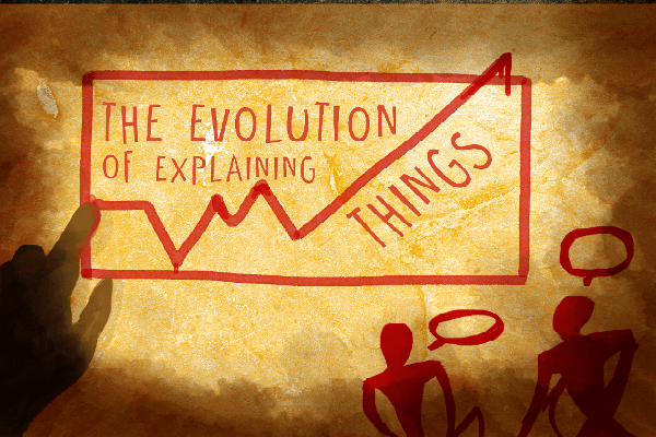 The evolution of explaining things